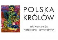 polska-krolow-warsztaty