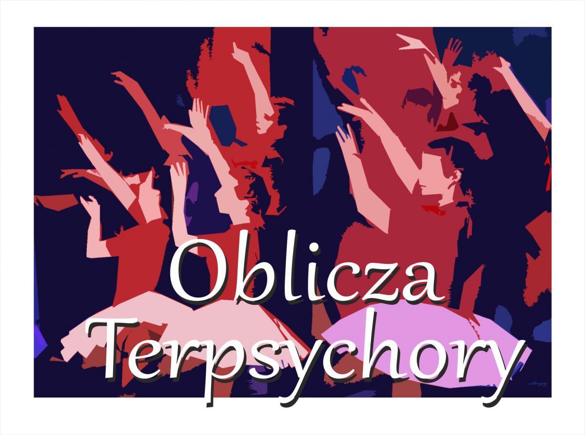 Oblicza Terpsychory 2017