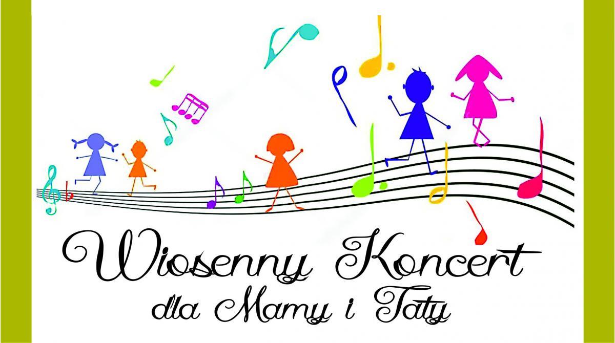 Wiosenny Koncert dla Mamy i Taty