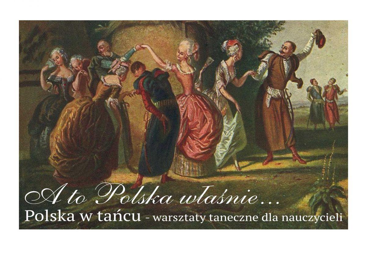 Polska w tańcu – warsztaty dla nauczycieli