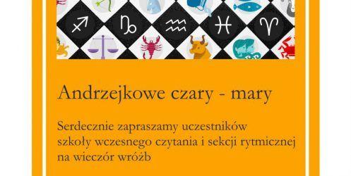 Andrzejkowe Czary Mary – 28.11.g. 17:00 – zapraszamy !!!