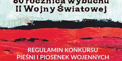 Konkurs piosenek wojennych z okazji 80 rocznicy Wybuchu II WŚ