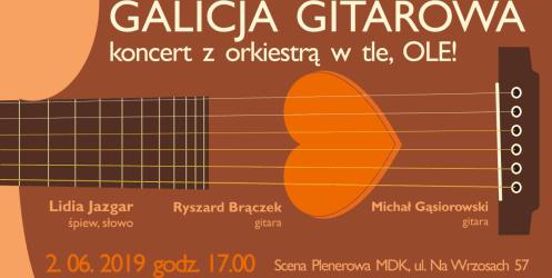 Galicja gitarowa – koncert z orkiestrą w tle, Ole!