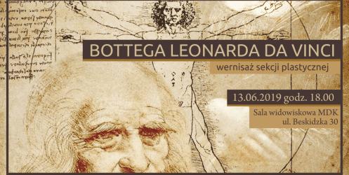 Bottega Leonarda Da Vinci – wernisaż sekcji plastycznej