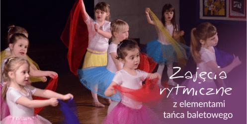 Zajęcia rytmiczne z elementami tańca baletowego – wrzosy