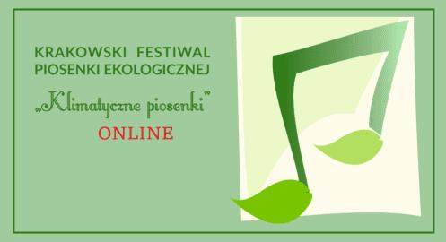 Klimatyczne piosenki – Krakowski Festiwal Piosenki Ekologicznej ONLINE