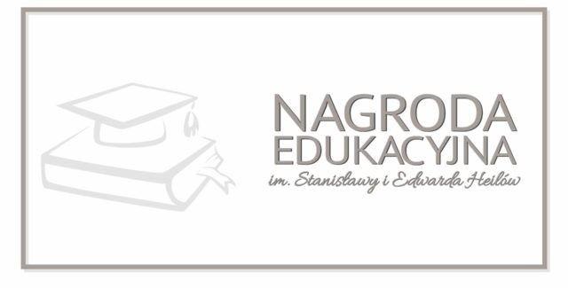 NAGRODA EDUKACYJNA im. Stanisławy i Edwarda Heilów dla uzdolnionych uczniów Dzielnicy XI – 2020