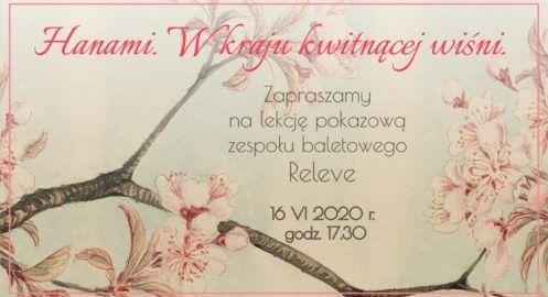 Hanami – w kraju kwitnącej wiśni – lekcja pokazowa zespołu baletowego Releve