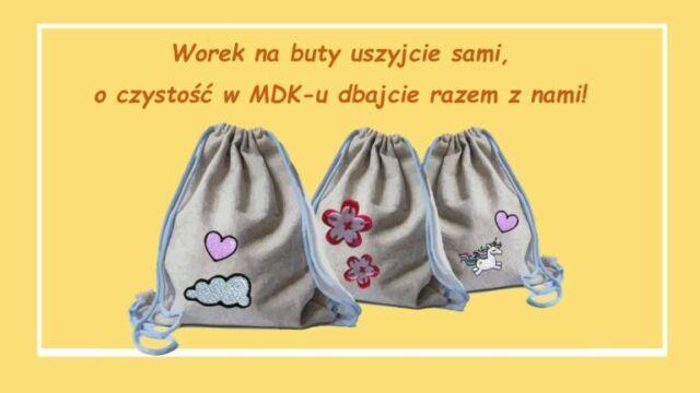 Worek na buty uszyjcie sami, o czystość w MDK-u dbajcie razem z nami! – rozstrzygnięcie konkursu