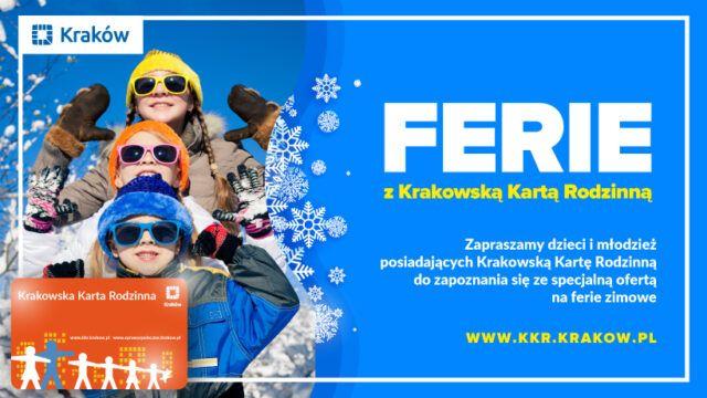 Ferie z Krakowską Kartą Rodzinną