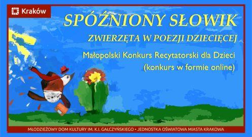 Spóźniony słowik – Małopolski Konkurs Recytatorski dla Dzieci