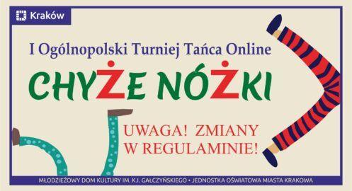 "I Ogólnopolski Turniej Tańca Online ""Chyże nóżki"""