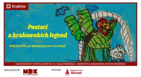 """""""Postaci z krakowskich legend"""" – prezentacja nagrodzonych prac"""