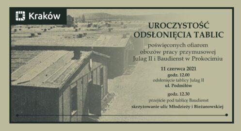 Uroczystość odsłonięcia tablic poświęconych ofiarom obozów pracy przymusowej Julag II i Baudienst w Prokocimiu
