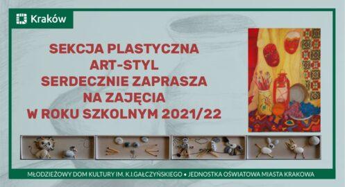 SEKCJA PLASTYCZNA ART-STYL SERDECZNIE ZAPRASZA NA ZAJĘCIA  W ROKU SZKOLNYM 2021/22